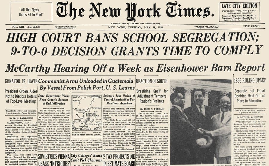 The headline from The New York Times front page on May 18, 1954, announcing the Supreme Court Decision in the Brown v Board of Education school segregation case.
