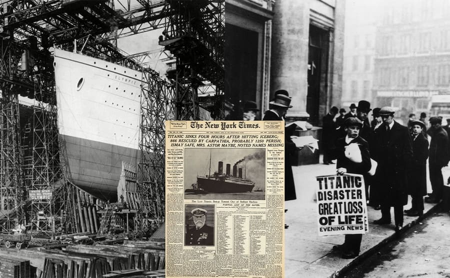 The Titanic on the left and the Olympic on the right, both under construction / Newspaper boy selling papers about the sinking of the Titanic 1912 / A newspaper headline about the Titanic sinking