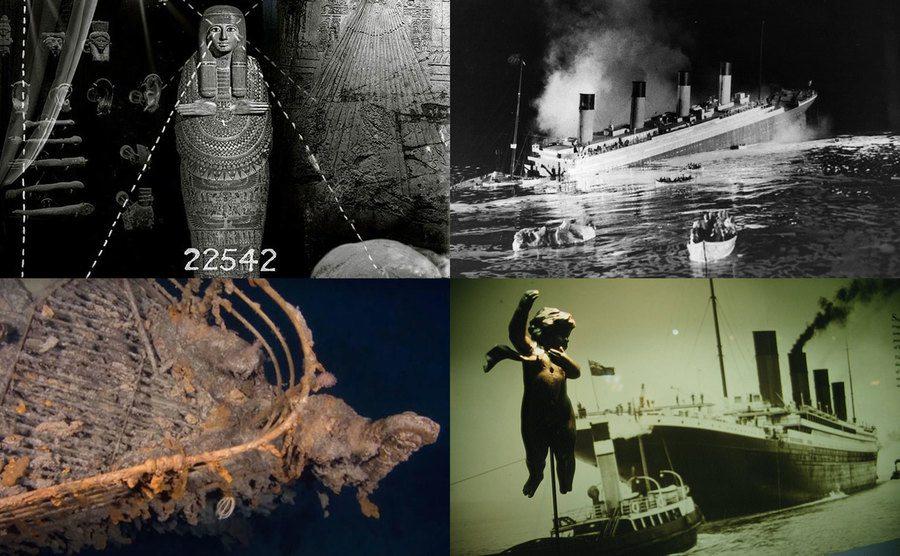 Mummy coffin / The Titanic / The Titanic remnants / The Titanic Museum.