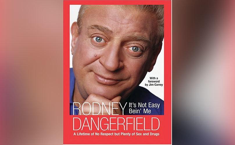 A copy of Rodney Dangerfield's book.